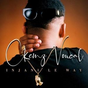 Ckenz Voucal - Injani Le Way