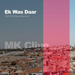 M.K Clive - Ek Was Daar (M.K's Profound Mix)