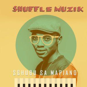 Shuffle Muzik - Sgubu Sa Mapiano (Album)