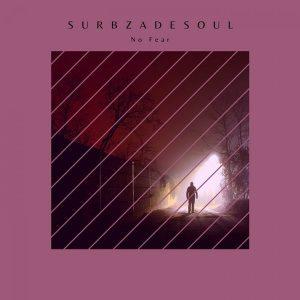 Surbza De Soul - No Fear EP