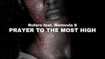 Rufaro - Prayer to the Most High (feat. Nomvula SA)