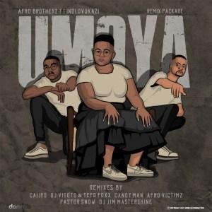 Afro Brotherz, Indlovukazi - Umoya (Remix Package)