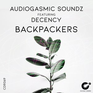 AudioGasmic SoundZ - Backpackers (feat. Decency)