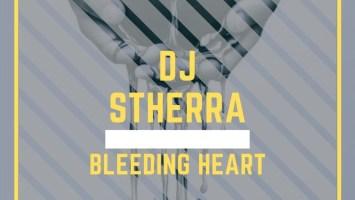 DJ Stherra - Bleeding Heart