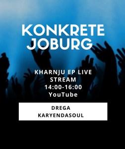 Drega - Konkrete Joburg (Kharnju EP Live Mix)