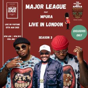 Major League Djz - Amapiano Balcony Mix Live In London with Mpura (Tribute to Mpura)