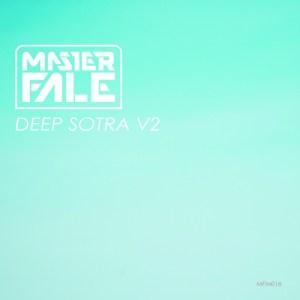 Master Fale - Deep Sotra Vol.2