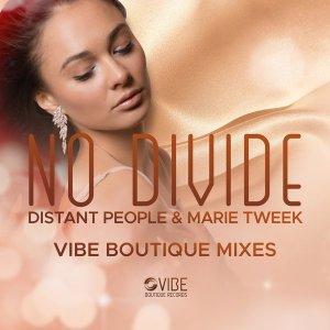 QWFDJHGF Distant People, Marie Tweek - No Divide (Chymamusique Vocal Mix)