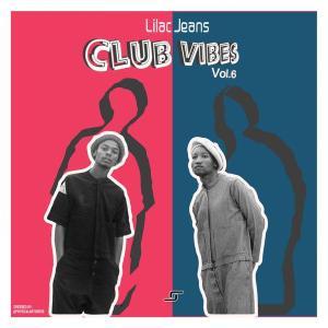Lilac Jeans - Club Vibes Vol.6