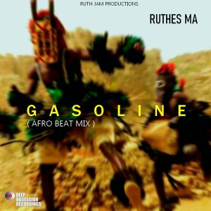 Ruthes MA - Gasoline (Afro Beat Mix)