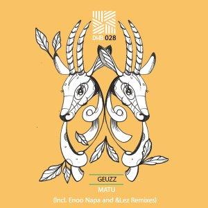hkkj7hg Geuzz - Matu (Enoo Napa Afro Mix)