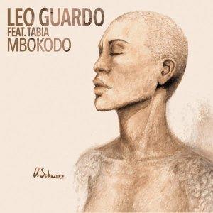 Leo Guardo - Mbokodo (feat. Tabia)