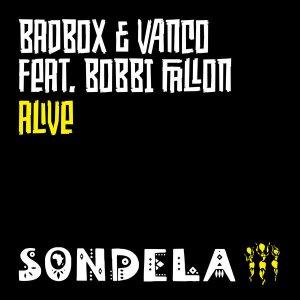 Badbox & Vanco, Bobbi Fallon - Alive (Extended Mix)