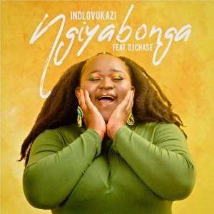 Indlovukazi - Ngiyabonga (feat. DJ Chase)