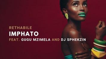 Rethabile - Imphato (DJ Sphekzin & Gugu Mzimela)