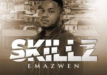 Skillz - Emazwen (feat. Nkosazana & TNS)