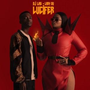 DJ LAG & Lady Du - Lucifer