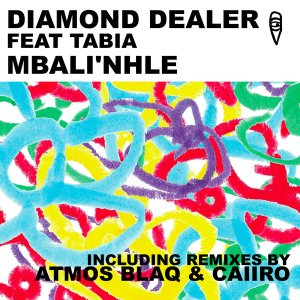 hhtgrfed Diamond Dealer & Tabia - Mbali'nhle (Caiiro Remix)