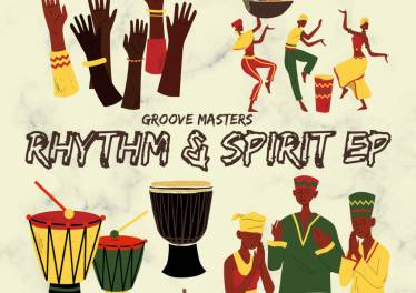 Groove Masters - Rhythm & Spirit EP