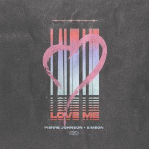 Pierre Johnson & Simeon - Love Me