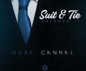 START NOW: Prince Kaybe – Gugulethu (Gaba Cannal Suit & Tie Mix)