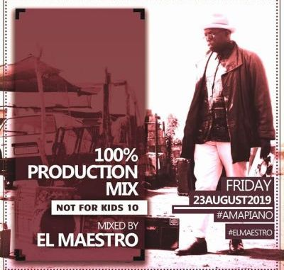DOWNLOAD MP3 El Maestro – 100% Production Mix (Not For Kids 10)