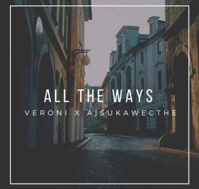 START NOW: Veroni & AisukaWeCthe – All The Ways
