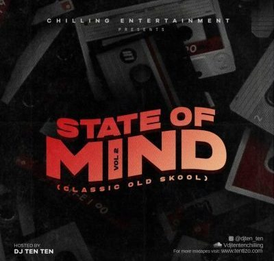 DOWNLOAD DJ Ten Ten State Of Mind Vol 2 (Classic Old Skool) Mp3