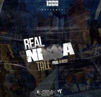 DOWNLOAD A-Reece – A Real Nigga Tale ft. 1000 Degreez MP3 DOWNLOAD