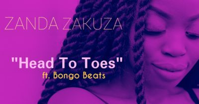 DOWNLOAD Zanda Zakuza – Head To Toes Lyrics ft. Bongo Beats MP3 MUSIC DOWNLOADER