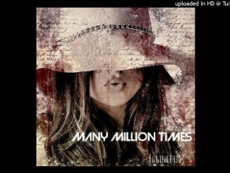 DOWNLOAD Euginethedj – Many Million Times (remix) Mp3 SONG Download