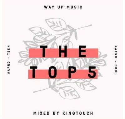 KingTouch – The Top 5 (September Edition) Mix Mp3 MUSIC Download