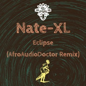 Nate-XL Eclipse (AfroAudioDoctor Remix) Mp3