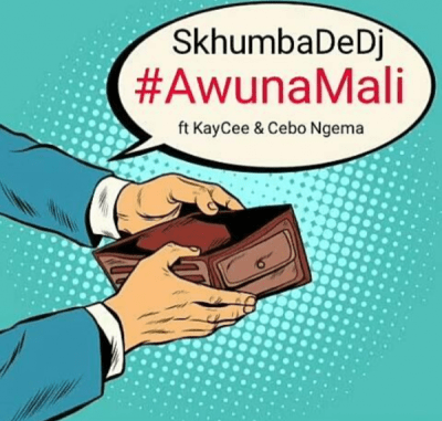 """It is the sophomore single of Skhumba De DJ titleD """"AwunaMali."""" He scores the feature of KayCee and Cebo Ngema."""