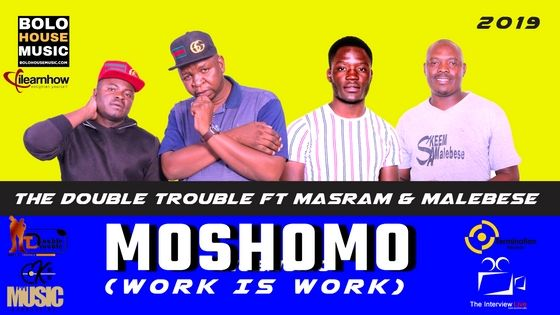 The Double Trouble – Moshomo ft Masram & Malebesemp3 song download