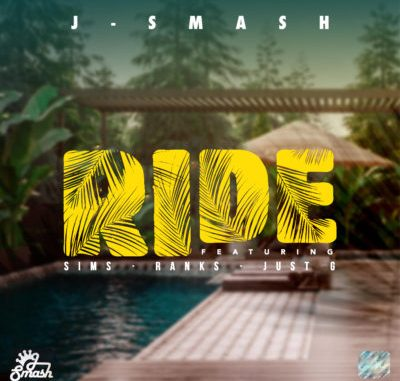 DOWNLOAD J-Smash Ride Ft. Sims, Ranks & Just G Mp3 song download