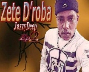 DOWNLOAD Zete D'roba Omitsa Mang (Jazzy Deep Vocal Mix) Ft. Brian Born 2 Rock Mp3