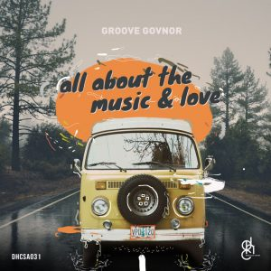 Groove Govnor – All About (Original Mix)