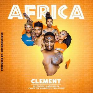 CLÉMENT – AFRICA (FEAT. FIFI COOPER, PAPA GHOST, CANDY & LINDOUGH)