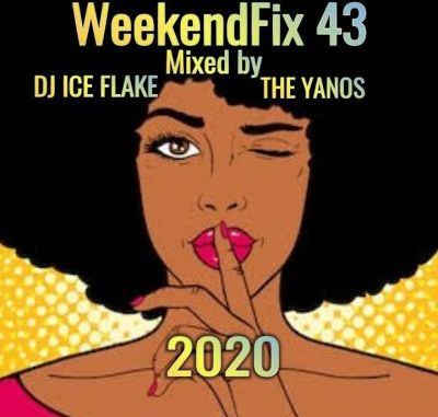 Dj Ice Flake – WeekendFix 43 (The Yanos 2020)
