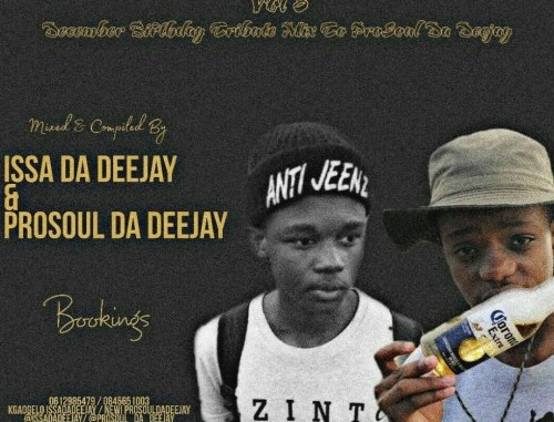 DOWNLOAD MP3 IssaDaDeejay – AmapianoSession Vol 8 [Tribute To ProSoul Da Deejay]