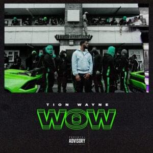 Tion Wayne – Wow