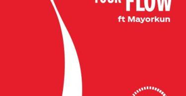 Download MP3: COCA-COLA – GINJAAAH YOUR FLOW Ft. MAYORKUN