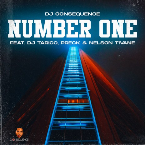 DJ Consequence ft. DJ Tarico, Preck, Nelson Tivane – Number One