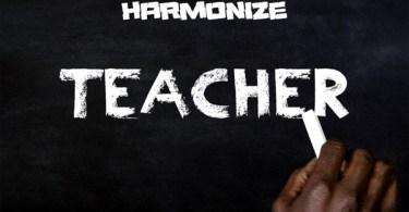 Download MP3: Harmonize – Teacher