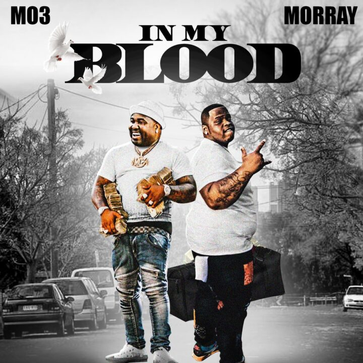 Download MP3: Mo3 & Morray – In My Blood
