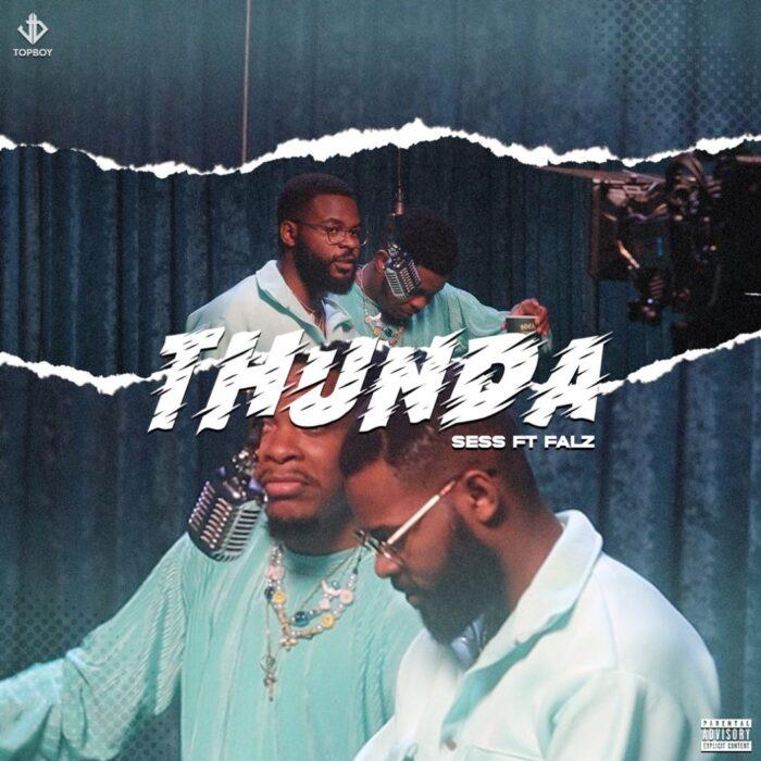 Download MP3: SESS – Thunda ft. Falz