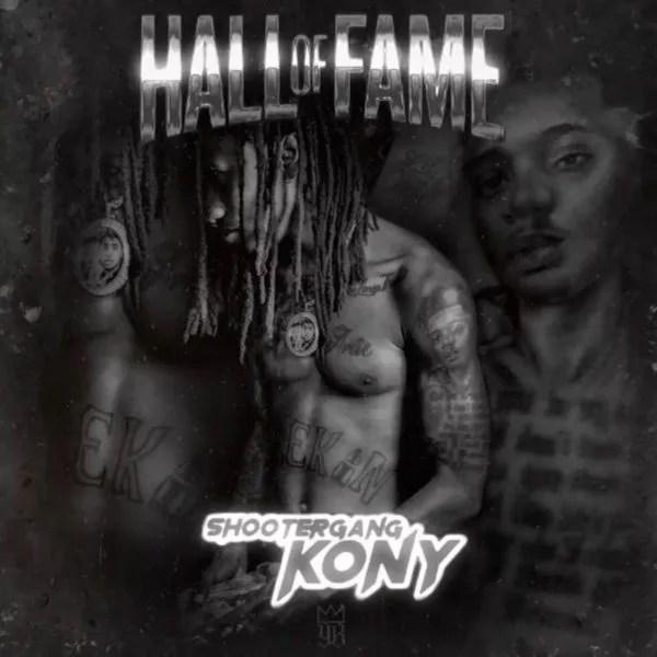 ShooterGang Kony – Hall of Fame