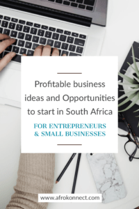 18 Profitable Small business ideas and Opportunities to start in South Africa, Ghana and Nigeria