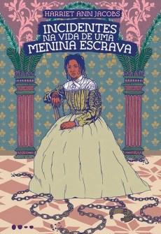 Capa do livro Incidentes na vida de uma menina escrava